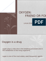 Slide OXYGEN Friend of Foe