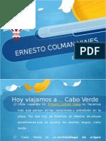 Ernesto Colman viaja a... Cabo Verde