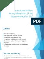 The Pennsylvania-New Jersey-Maryland (PJM) Interconnection LLC