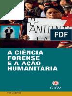 A Ciência Forense e a Ação Humanitária