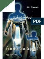 2. O Călăuză Astrală. Ferestre Spre Infinit - Ilie CIOARĂ (1994)