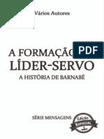 A Formação Do Líder Servo