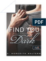 A.-Meredith-Walters-Find-You-in-the-Dark-Utánad-a-sötétbe.pdf