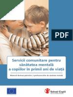 Www.salvatiCopii.ro Brosura_servicii_0-6_ani Servicii Comunitare Pentru Sanatatea Mentala a Copiilor in Primii Ani de Viata