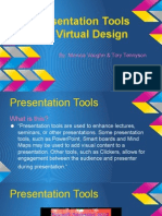 presentation tools and virtual design