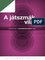 A Jatszmak Vilaga