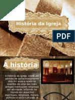 História da Igreja Introdução.pptx