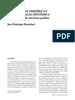Modernidade Periférica e Descolonização Epistêmica. Jh Bortoluci