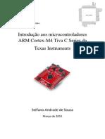 Apostila - Introdução aos microcontroladores  ARM Cortex-M4 Tiva C Series da  Texas Instruments