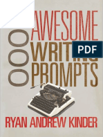 1,000 Awesome Writing Prompts by Ryan Andrew Kinder