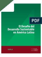 El Desafío Del Desarrollo Sustentable en América Latina.
