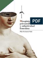 Errazuriz Vidal, Pilar - Misoginia romántica, psiconanálisis y subjetividad femenina.pdf
