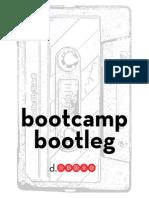 Bootcamp Bootleg - DSchool