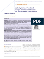 1. Comparison of Morphological and Functional Endothelial Cell Changes After Cataractsurgery Phacoemulsification Versus Manual Small-Incision Cataract Surgery.