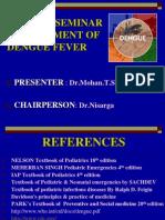 Dengue Fever Management_Pediatrics Seminar