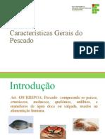 311672-Características_Gerais_do_Pescado.ppt