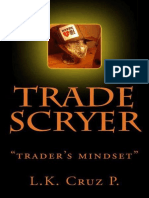 Trade Scryer_ Traders Mind Set - Cruz P., L