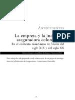 Antecedentes La Empresa y La Industria Aseguradora Colombiana en El Contexto Economico de Finales Del Siglo Xix y Del Siglo Xx