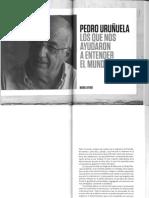 Los Que Nos Ayudaron a Entender El Mundo - Pedro Uruñuela