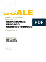 Scale and its Lethal Ability to Dehumanize Chicago Neighborhoods