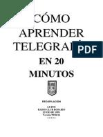 Como Aprender Juntos Telegrafia en 20 Minutos (1)