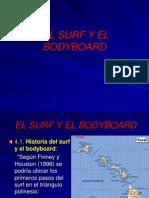 El Surf y El Bodyboard