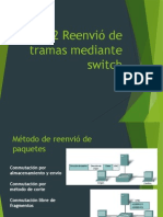 Reenvió de Tramas Mediante Switch