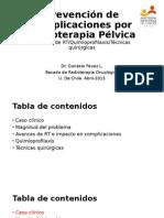 Prevención de Complicaciones Pélvicas Por Radioterapia
