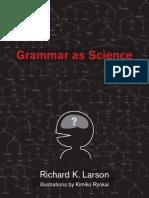 Larson, R. (2010) Grammar as Science