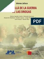 Informe Jalisco, Más Allá de La Guerra de Las Drogas.