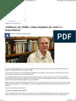 Adalberto, Da UERJ_ a Única Bandeira Do Aécio é o Impeachment _ TIJOLAÇO