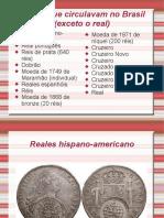 Moedas no Brasil Vol. I