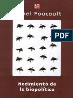 Foucault Michel - Nacimiento de La Biopolitica