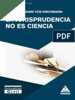Von Kirchmann, Julius Hermann. La jurisprudencia no es una ciencia.pdf