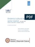 Dinámica cultural del sector teatral. Aproximaciones teóricas sobre teatro y consumo cultural
