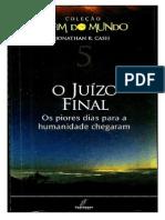 Jonathan R. Cash - Coleção O Fim do Mundo 5 - O Juízo Final.doc