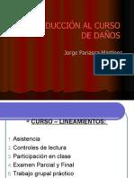 Clase 1 - Introduccion Al Curso Daños - Usmp 2014