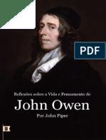 Reflexões Sobre a Vida e Pensamento de John Owen Por John Piper