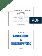 Basic Anatomic & Nuclear Physics
