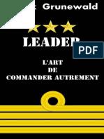 Leader l'Art de Commander Autre - Grunewald, Franck
