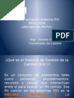 Implementación Sistema ISO 9001 Laboratorios Muñoz.pptx