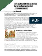 La Creación Cultural de La Edad Media e Influencia Del Cristianismo