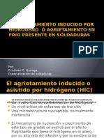 EL AGRIETAMIENTO INDUCIDO POR HIDRÓGENO  Ó AGRIETAMIENTO EN FRIO.pptx