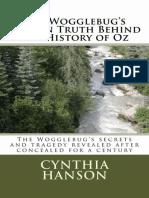 Hanson, Cynthia - The Wogglebug's Hidden Truth Behind the History of Oz