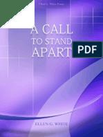 A call to stand apart E.G.White