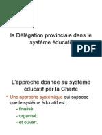 Délégation Provinciale Système (1)