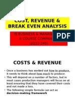Costs , Revenue & Break Even Analysis-SL Content