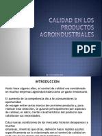 Calidad en Los Productos Agroindustriales