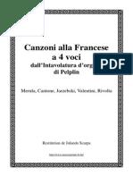 (Merula, Cantone, Jarzebski, Valentini, Rivolta) - Canzone Alla Francese à 4 Voci - Organo