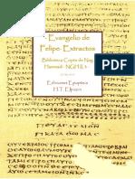· Evangelio de Felipe · NGH II, 3 · Extractos · Biblioteca de Nag Hammadi · Escritos Del Cristianismo Primitivo · Ediciones Epopteia ·